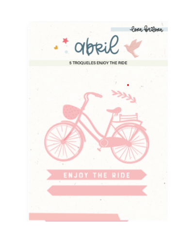 Troquel enjoy the ride abril de lora bailora