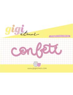 "Metacrilato ""Confeti"" Feliz en tu día de Gigi et Moi"